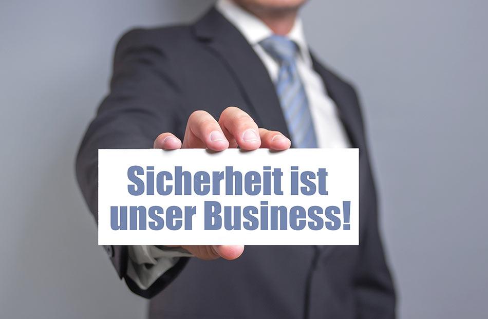 Sicherheit ist unser Business